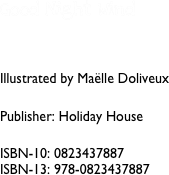 Good Night Wind   Illustrated by Maëlle Doliveux  Publisher: Holiday House      ISBN-10: 0823437887 ISBN-13: 978-0823437887